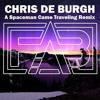 Chris De Burgh - A Spaceman Came Traveling (F.A.B Remix) (Short Interlude Edit)