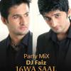 16 Wa Saal (Party MiX)  DJ Faiz (Sahir the band)
