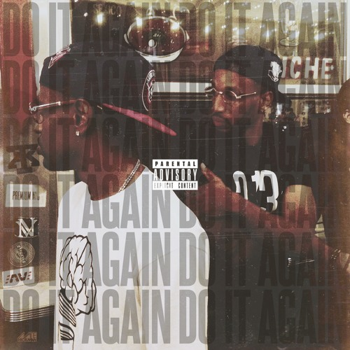 Earlly Mac ft. Big Sean – Do It Again