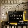 Doublekick @ MUSICAL DELIGHT, Barrio Cafe (Brussel/Belgium)