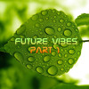 Future Vibes 1
