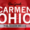Cie Grant - Carmen Ohio (the ichor remix)