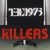 The Killers + The 1975 - The Way It Was Vs. Robbers
