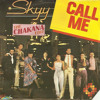 "Skyy ""Call Me"" (Chakana Edit)"