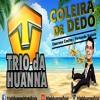 Coleira de Dedo - Trio da Huanna