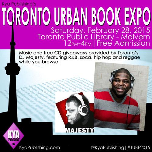 Kya Publishing's TORONTO URBAN BOOK EXPO Promo Mix by DJ Majesty (2015)