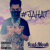 Jahat - Ical Mosh
