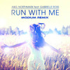 A&G - Run With Me (MODIUM Remix - Shortened Version)