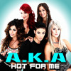 Download A.K.A - Hot For Me - Mp3 Mp3