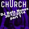 Club Church - Amsterdam 30 Dec 2014 By DJ Rafa Nunes - p.1