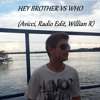 Hey Brother vs Who