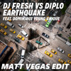 DJ Fresh Vs Diplo Feat. Dominique Young Unique - Earthquake (Matt Vegas Edit) [FREE DOWNLOAD]