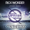 Rick Wonder Ft Jonny Rose - Head In The Clouds (Erik & Owen Remix)*Free Download*