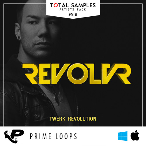 REVOLVR - Twerk Revolution - Demo Track by Total Samples recommendations - Listen to music