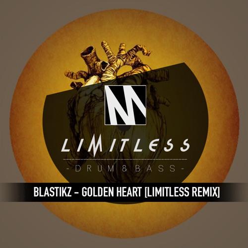 Blastikz - Golden Heart [Limitless Remix] FREE Download