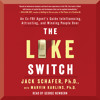 THE LIKE SWITCH Audiobook Excerpt
