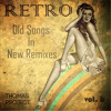 Old Songs In New Remixes Vol.6 [Thomas Project]