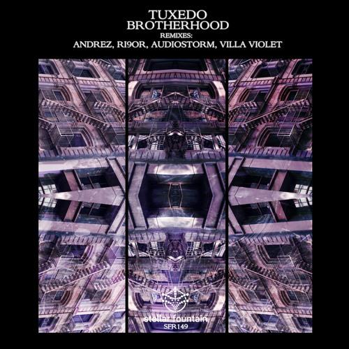 Tuxedo - Brotherhood (Villa Violet Remix)