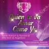 AngelSad dJ Feat Ronald El Killa & Kevin Roldan Quien te va a amar como yo Portada del disco