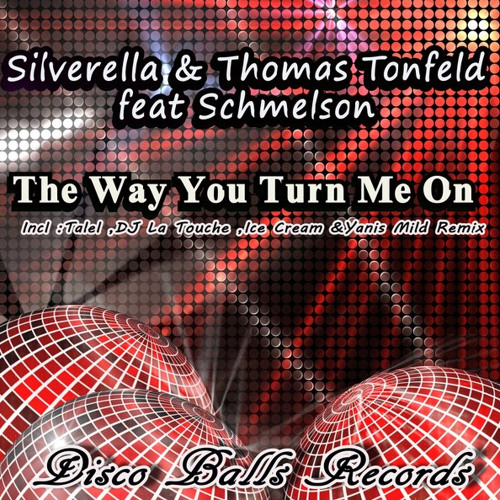 OUT NOW on Disco Balls Rec.: The Way You Turn Me On - Elvis Skyline Mix