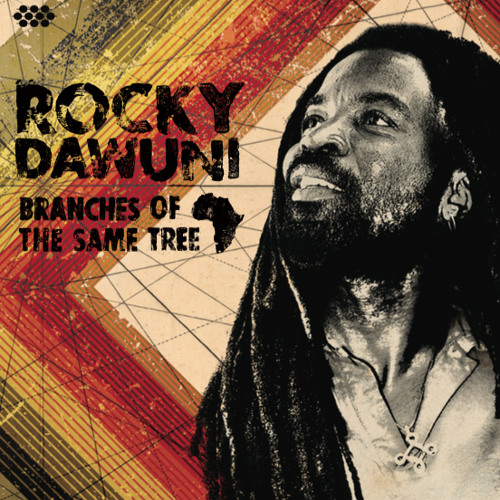 """Rocky Dawuni """"Branches of the Same Tree"""""""