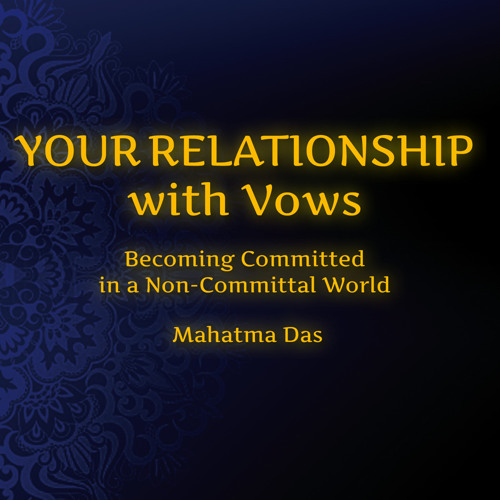Your Relationship With Vows