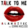 Alan Aztec - Feat - Gemma Macleod - Talk To Me - Original Mix - Sample