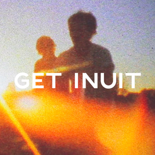 Get Inuit - I Would