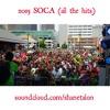 2015 SOCA (all the hits) by SHANE TALON