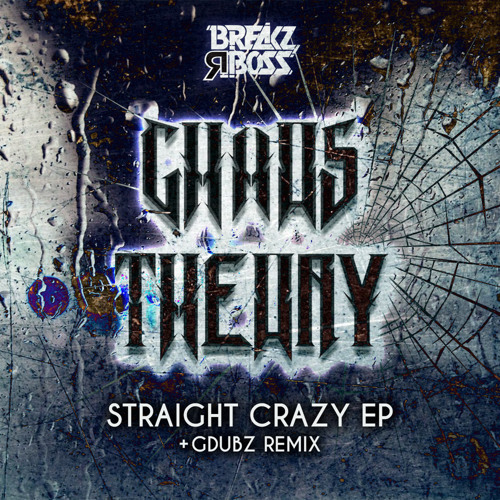 Chaos Theory - Straight Crazy (GDubz Remix) - OUT NOW ON BEATPORT