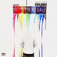 Colors - Chief Keef
