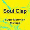 Soul Clap - Sugar Mountain Mixtape