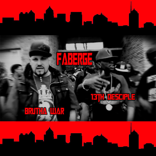 FABERGE (REMIX) featuring 13th Desciple