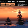 Club Sunset Episode 236