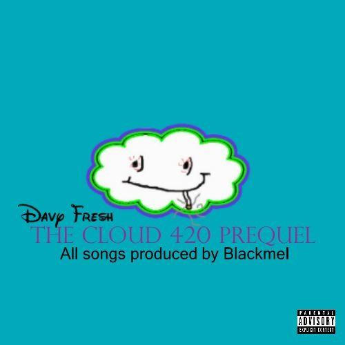 The Cloud 420 Prequel EP