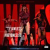 BEYONCÉ - HBO X10 - The Mrs. Carter Show  - 04. FLAWLESS