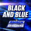 WWE  Black And Blue  SmackDown Theme Song
