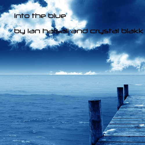 Into The Blue(free dl) by Keeping The Faith & @crystalblakk