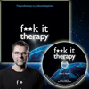 John C. Parkin - F**K It Therapy: Breaking Through the Wall of Perfectionism