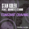 Stan Kolev Feat Quartet Zahir - Constant Craving (Original Mix)[Exclusive Preview]