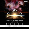 Daddy's Groove - Pulse (Aaron Marz Remix)