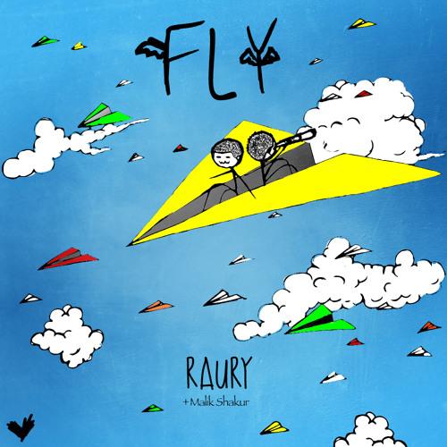 Raury - Fly (Ft. Malik Shakur)