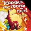 The Dinosaur That Pooped The Past written and read by Tom Fletcher & Dougie Poynter
