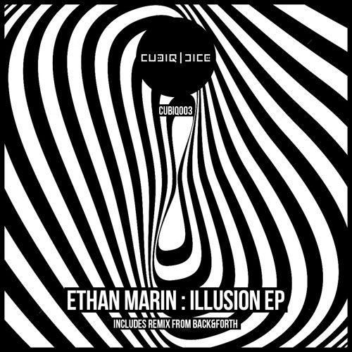 Ethan Marin - Illusion [OUT NOW]