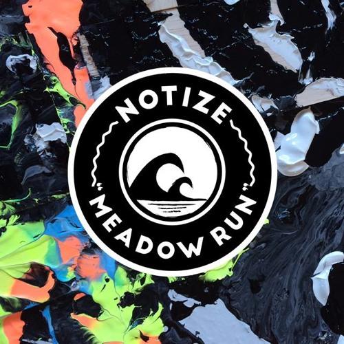 Notize - Meadow Run