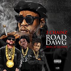 2 Chainz - Road Dawg (prod By Dj Spinz)