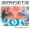 Papeete Beach Compilation Vol. 22 WINTERHITS 2015