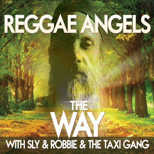 Reggae Angels, Sly & Robbie and the Taxi Gang - Love Be True [Kings Music International 2015]