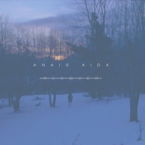 RECOVER - ANAIS AIDA PROD. BY TRAKGIRL , GEOFF STRAUSSER, CHRIS MADDEN, EPISODE