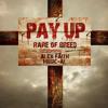 Rare of Breed - Pay Up ft. Alex Faith & Music-AL